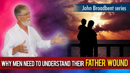 Why Men Need To Understand Their Father Wound