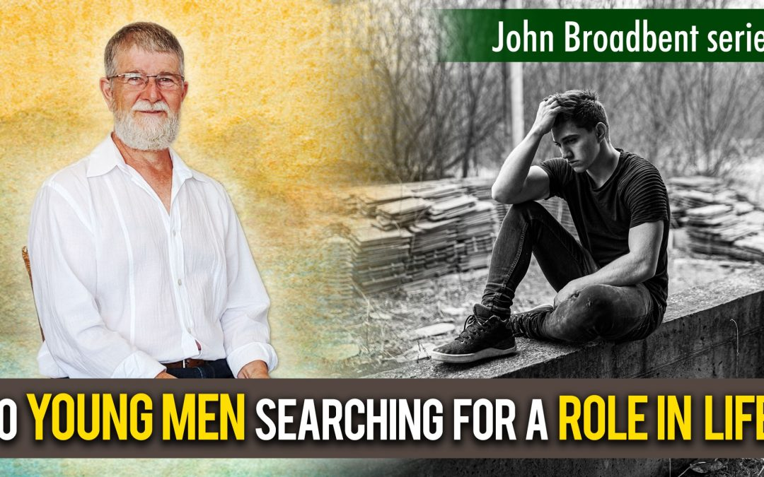 To Young Men Searching For A Role In Life